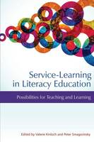 Service-Learning in Literacy Education: Possibilities for Teaching and Learning (Paperback)