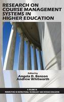 Research on Course Management Systems in Higher Education - Perspectives in Instructional Technology and Distance Education (Hardback)