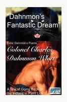 Dahnmon's Fantastic Dream (Paperback)