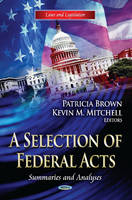 Selection of Federal Acts: Summaries & Analyses (Hardback)