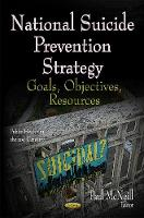 National Suicide Prevention Strategy: Goals, Objectives, Resources (Hardback)