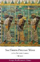 The Greco-Persian Wars: A Short History with Documents - Passages: Key Moments in History (Paperback)