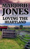 Loving the Heartland - Heartland 1 (Paperback)