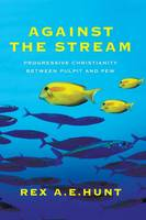Against the Stream (Paperback)