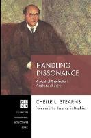 Handling Dissonance - Princeton Theological Monograph 239 (Paperback)
