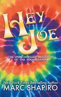 Hey Joe: The Unauthorized Biography of a Rock Classic (Paperback)