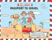 Ari & Abigail's Passport to Israel (Paperback)