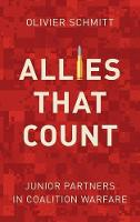Allies That Count: Junior Partners in Coalition Warfare (Hardback)