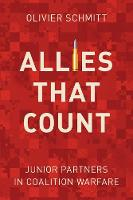 Allies That Count: Junior Partners in Coalition Warfare (Paperback)