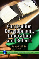 Curriculum Development, Innovation & Reform (Hardback)