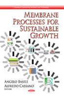 Membrane Processes for Sustainable Growth (Hardback)