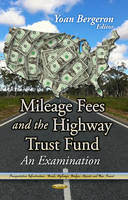 Mileage Fees & the Highway Trust Fund