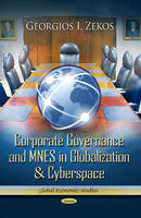 Corporate Governance & MNES in Globalization & Cyberspace (Hardback)