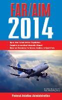 Federal Aviation Regulations/Aeronautical Information Manual 2014 (Paperback)