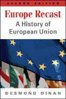 Europe Recast: A History of European Union (Paperback)