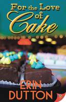 For the Love of Cake (Paperback)