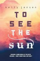 To See the Sun (Paperback)