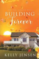 Building Forever - This Time Forever 1 (Paperback)