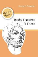 Heads, Features and Faces (Dover Anatomy for Artists) (Paperback)