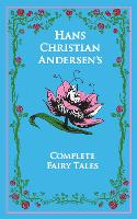 Hans Christian Andersen's Complete Fairy Tales - Leather-bound Classics (Leather / fine binding)