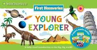 Smithsonian First Discoveries: Young Explorer - Smithsonian First Discoveries (Paperback)