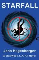 Starfall: A Stan Wade, La Pi Novel - Stan Wade, La Pi 2 (Paperback)