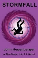 Stormfall: A Stan Wade, La Pi Novel (Paperback)