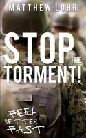 Stop the Torment! (Paperback)