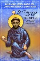 St. Francis and the Foolishness of God: Revised Edition (Paperback)