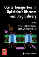 Ocular Transporters in Ophthalmic Diseases and Drug Delivery - Ophthalmology Research (Paperback)