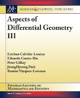 Aspects of Differential Geometry III - Synthesis Lectures on Mathematics and Statistics (Paperback)
