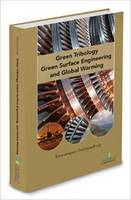 Green Tribology, Green Surface Engineering, and Global Warming (Hardback)