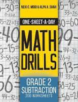 One-Sheet-A-Day Math Drills: Grade 2 Subtraction - 200 Worksheets (Book 4 of 24) - One-Sheet-A-Day Math Drills 4 (Paperback)