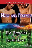 Now and Forever [Psychic Docs 5] (Siren Publishing Classic Manlove) (Paperback)