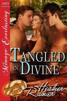 Tangled in Divine [Divine Creek Ranch 14] (Siren Publishing Menage Everlasting) (Paperback)