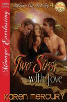 Two Sirs, with Love [Mcqueen Was My Valley 4] (Siren Publishing Menage Everlasting ) (Paperback)