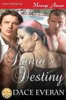 Dania's Destiny (Siren Publishing Menage Amour) (Paperback)