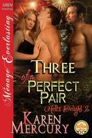 Three of a Perfect Pair [Hell's Delight 2] (Siren Publishing Menage Everlasting) (Paperback)