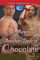 Another Taste of Chocolate [Sequel to a Taste of Chocolate] (Siren Publishing Classic Manlove) (Paperback)