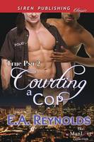 Courting a Cop [True Psy 2] (Siren Publishing Classic Manlove) (Paperback)