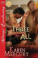 Three for All [Hell's Delight 3] (Siren Publishing Menage Everlasting) (Paperback)