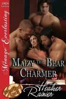 Maizy the Bear Charmer [Divine Creek Ranch 16] (Siren Publishing Menage Everlasting) (Paperback)