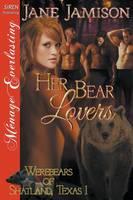 Her Bear Lovers [Werebears of Shatland, Texas 1] (Siren Publishing Menage Everlasting) (Paperback)