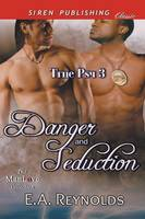 Danger and Seduction [True Psy 3] (Siren Publishing Classic Manlove) (Paperback)