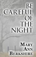 Be Careful of the Night (Paperback)