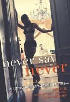 Never Say Never: Tips, Tricks, and Erotic Inspiration for Lovers (Paperback)