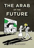 The Arab of the Future (Hardback)