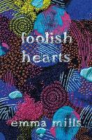 Foolish Hearts (Hardback)