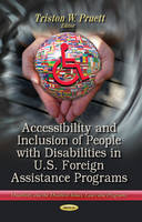 Accessibility & Inclusion of People with Disabilities in U.S. Foreign Assistance Programs