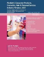 Plunkett's Consumer Products, Cosmetics, Hair & Personal Services Industry Almanac 2021 (Paperback)